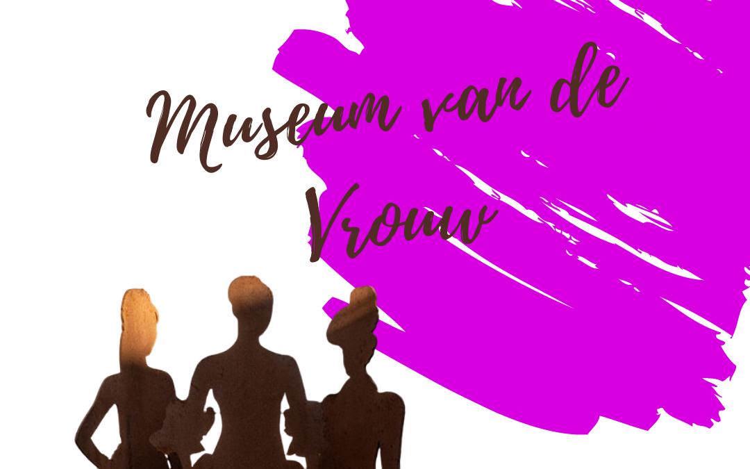 museum van vrouw internationale vrouwendag