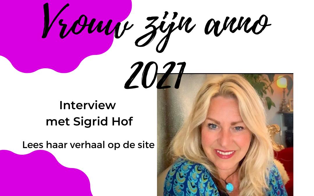 sigrid hof vrouw zijn anno 2021