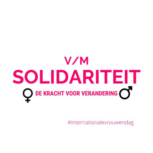 thema 2022 internationale vrouwendag vm solidariteit de kracht voor verandering